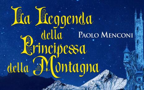 La leggenda della principessa della montagna di Paolo Menconi